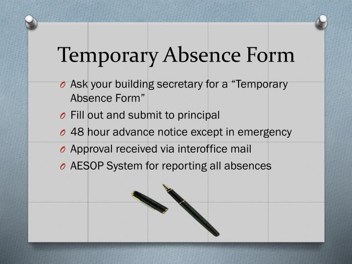 Temporary Absence Form