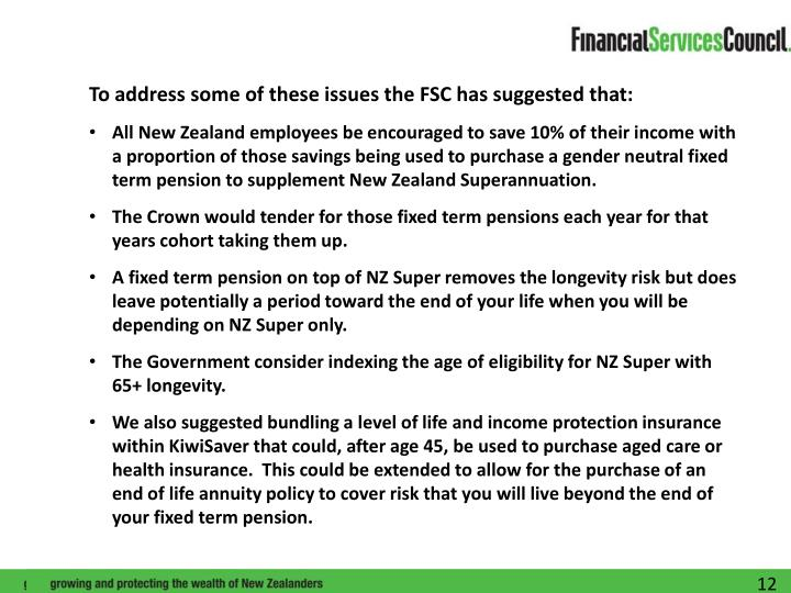 To address some of these issues the FSC has suggested that: