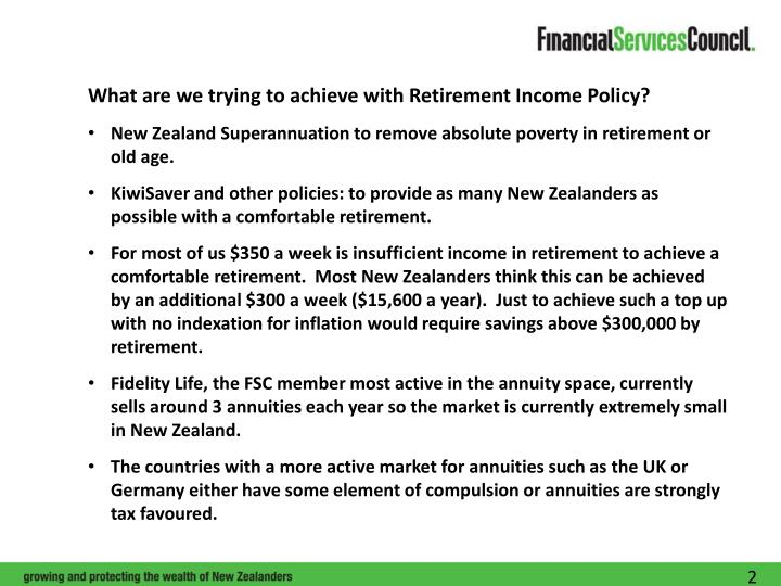 What are we trying to achieve with Retirement Income Policy?