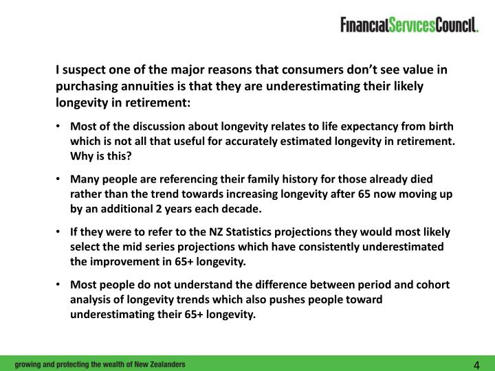 I suspect one of the major reasons that consumers don't see value in purchasing annuities is that they are underestimating their likely longevity in retirement: