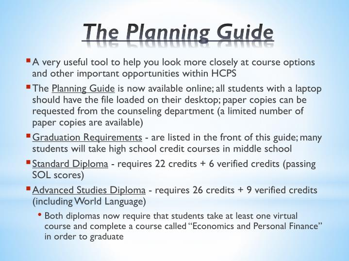 A very useful tool to help you look more closely at course options and other important opportunities within HCPS
