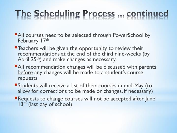 All courses need to be selected through PowerSchool by February 17