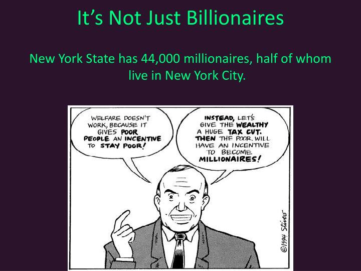 Its Not Just Billionaires