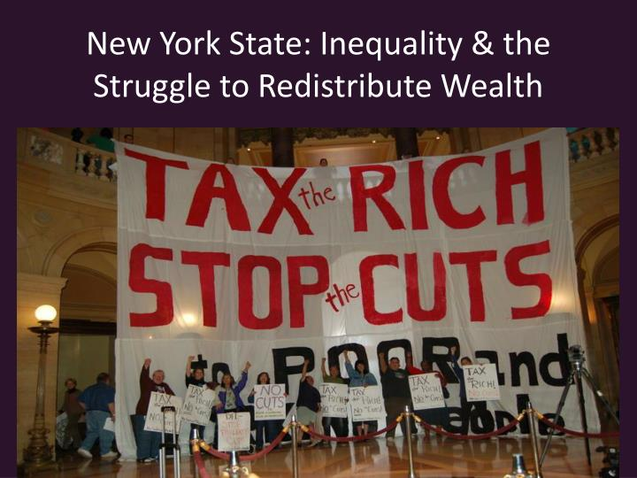 New york state inequality the struggle to redistribute wealth