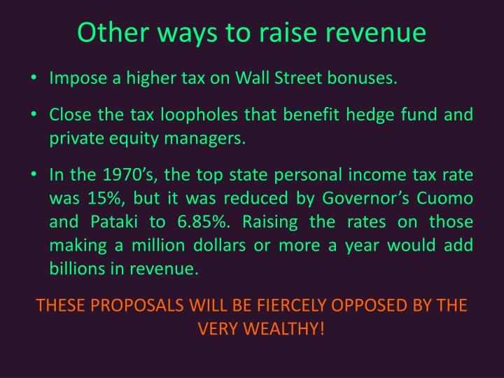 Other ways to raise revenue