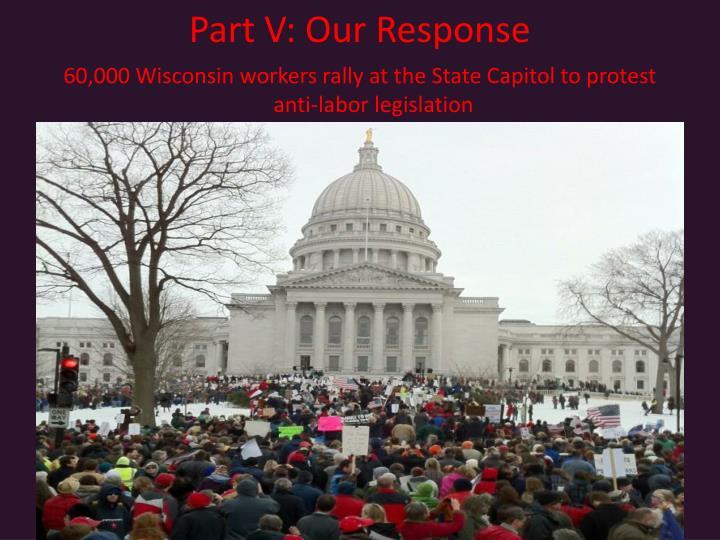 Part V: Our Response