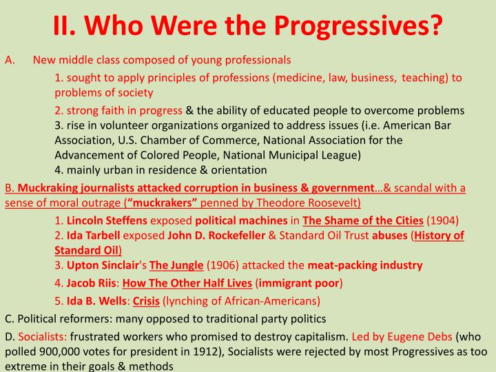 II. Who Were the Progressives