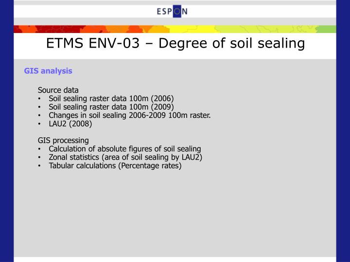 ETMS ENV-03 – Degree of soil sealing