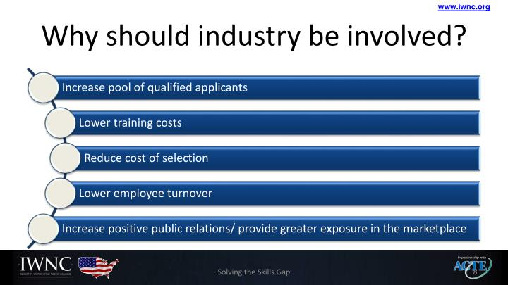 Why should industry be involved?