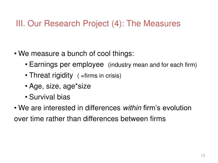 III. Our Research Project (4): The Measures