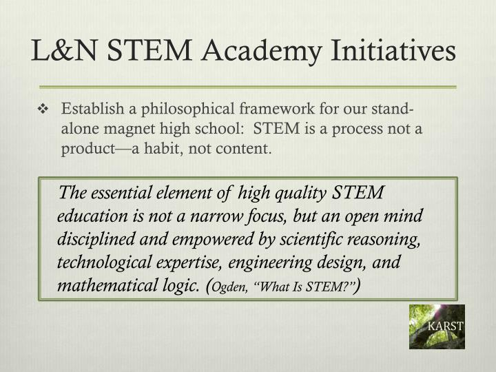 L n stem academy initiatives