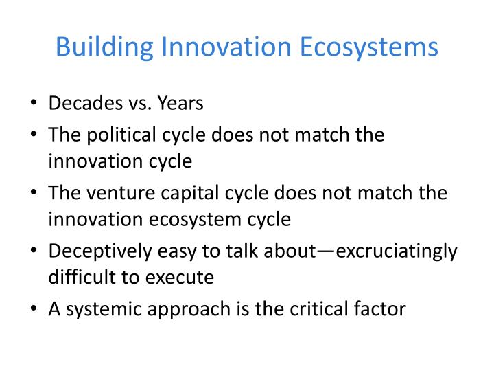 Building Innovation Ecosystems