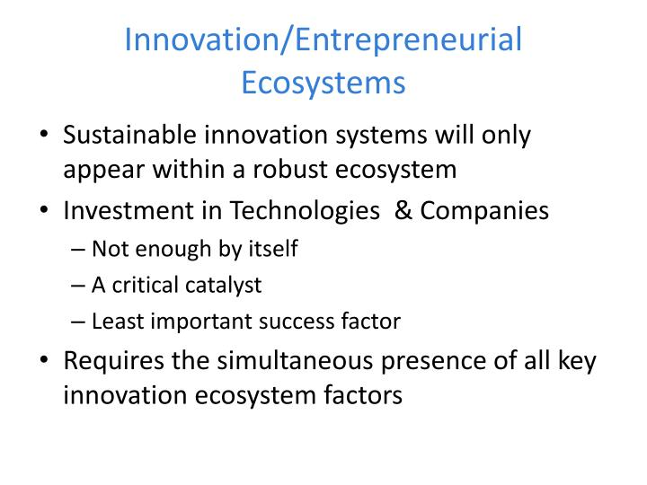 Innovation/Entrepreneurial Ecosystems