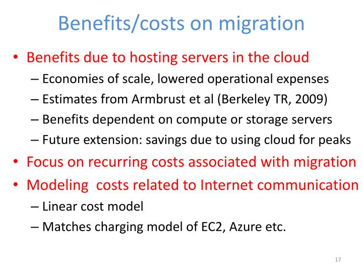 Benefits/costs on migration