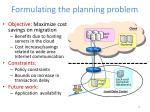formulating the planning problem
