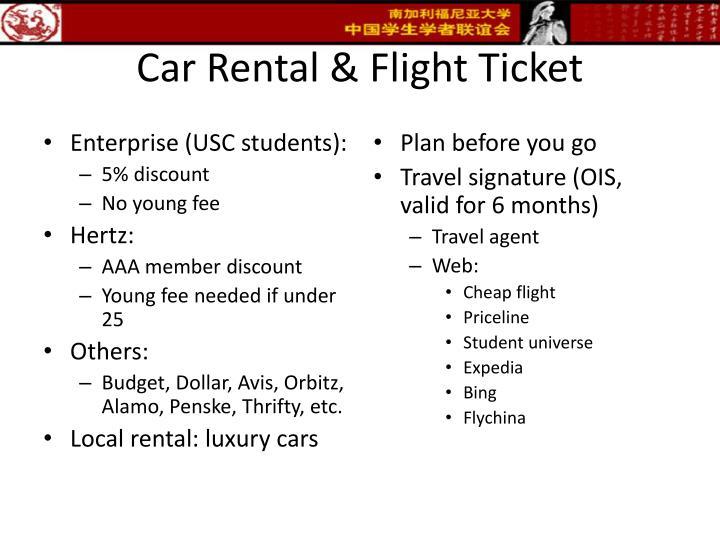 Car Rental & Flight Ticket