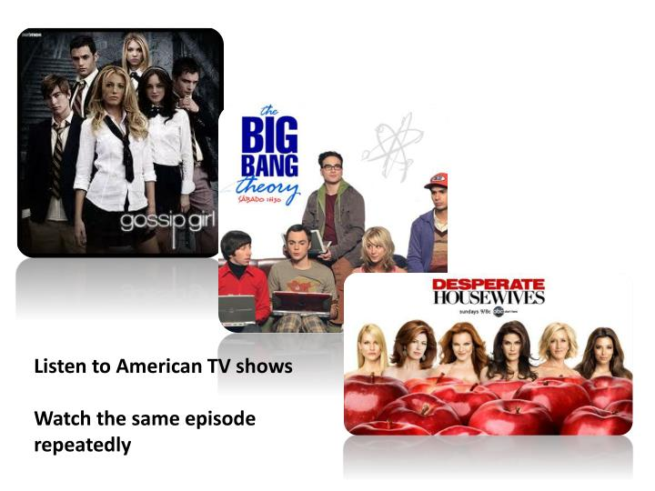 Listen to American TV shows