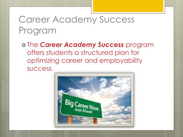 Career Academy Success
