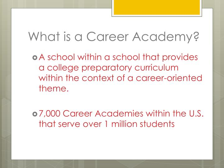 What is a Career Academy?