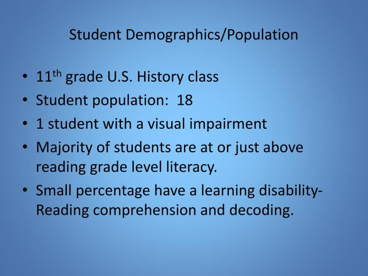 Student Demographics/Population