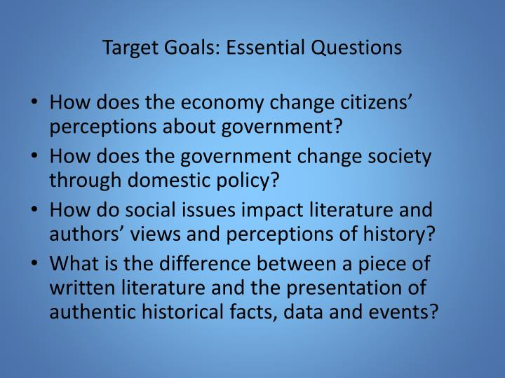 Target Goals: Essential Questions