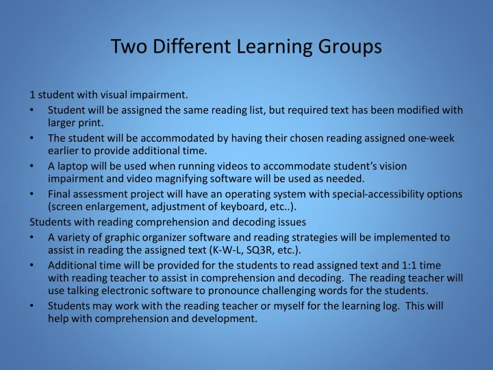 Two Different Learning Groups