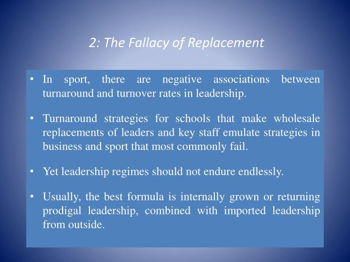2: The Fallacy of Replacement
