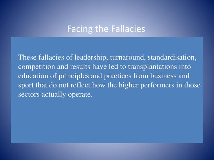 Facing the Fallacies