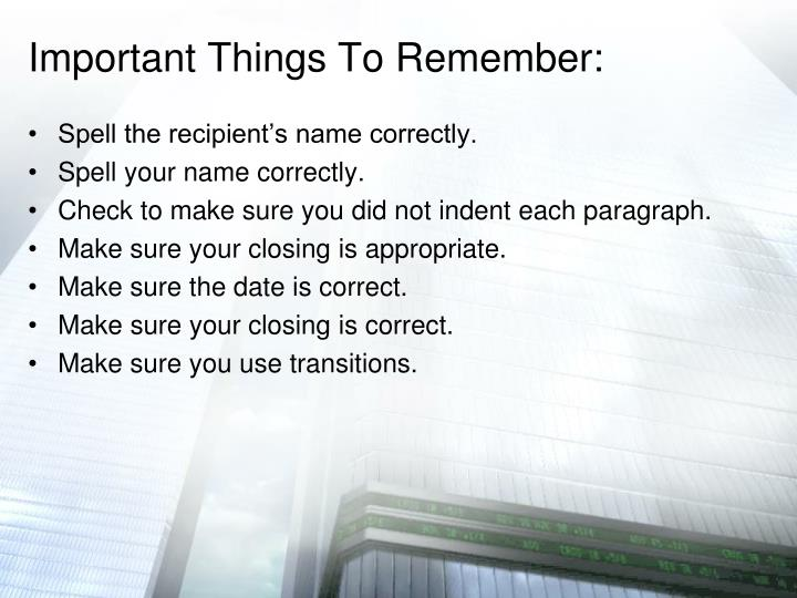 Important Things To Remember: