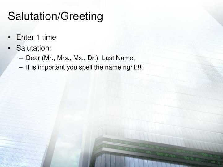 Salutation/Greeting