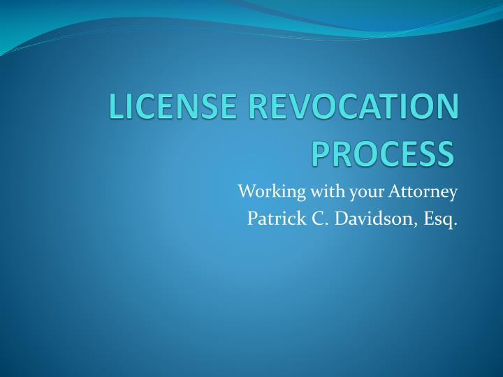 License revocation process