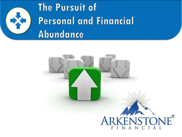 The pursuit of personal and financial abundance