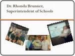 dr rhonda brunner superintendent of schools