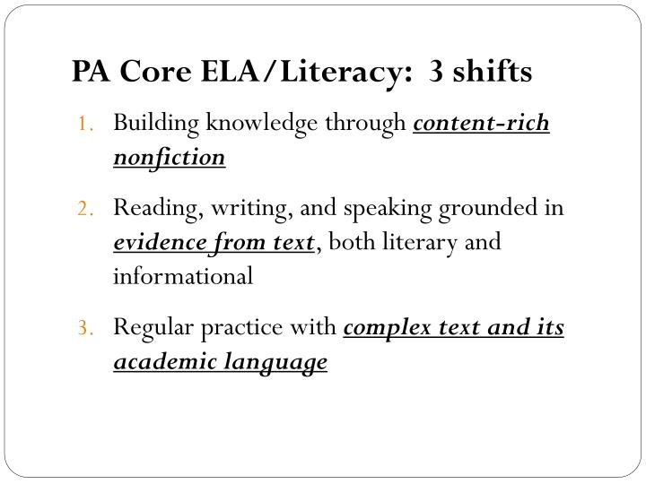 PA Core ELA/Literacy:  3 shifts