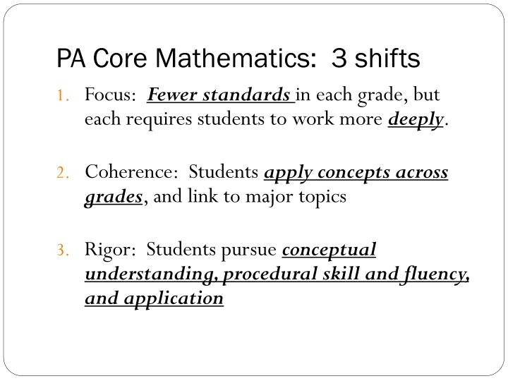 PA Core Mathematics:  3 shifts