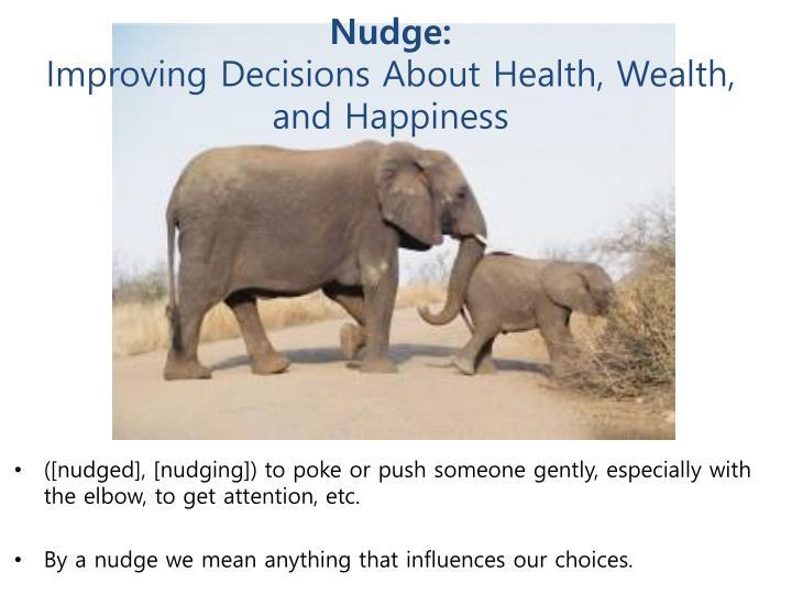 Nudge: