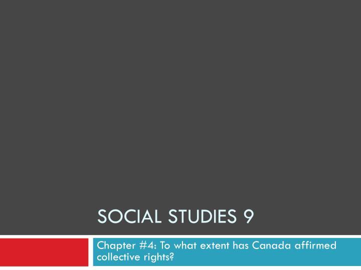 SOCIAL STUDIES 9