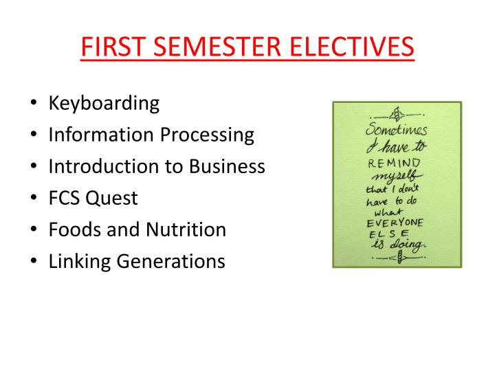 FIRST SEMESTER ELECTIVES