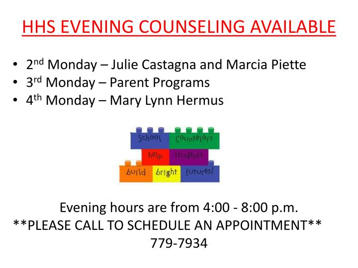 HHS EVENING COUNSELING AVAILABLE