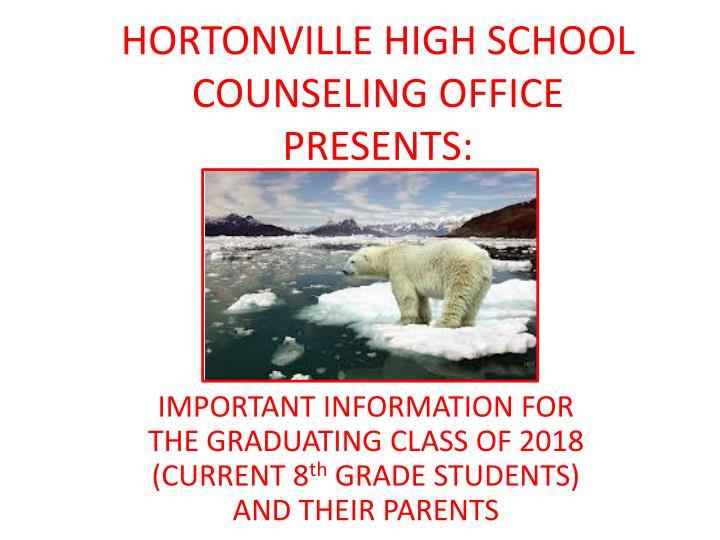 Hortonville high school counseling office presents