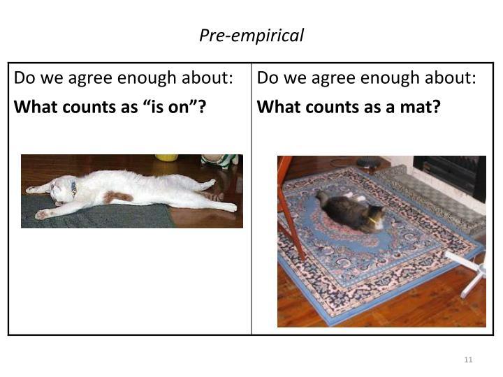 Pre-empirical