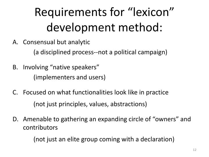 "Requirements for ""lexicon"" development method:"