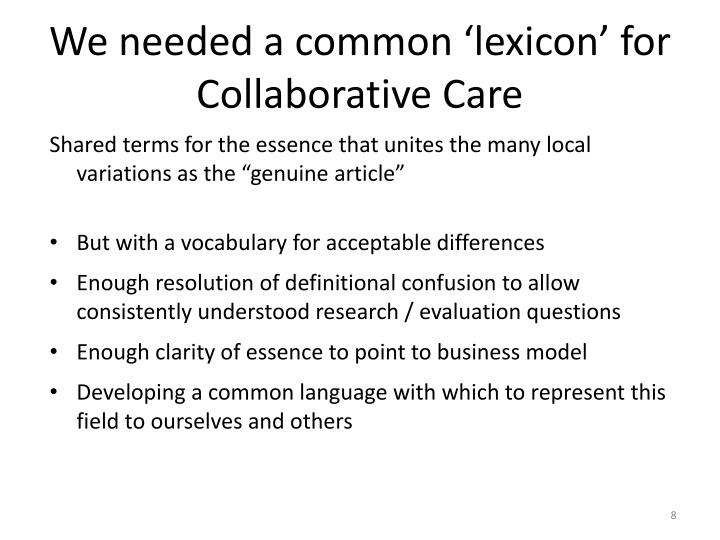 We needed a common 'lexicon' for Collaborative Care