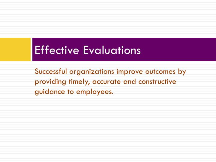 Effective Evaluations