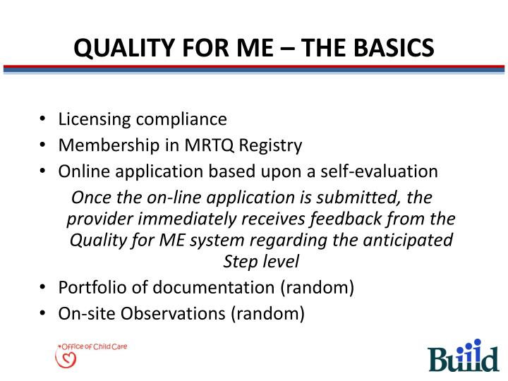 QUALITY FOR ME – THE BASICS