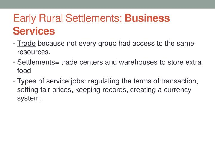 Early Rural Settlements: