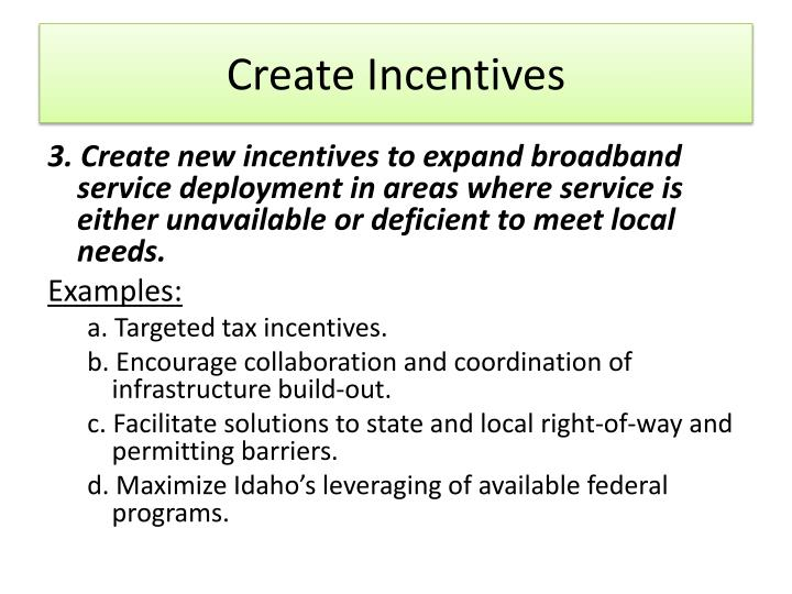 Create Incentives
