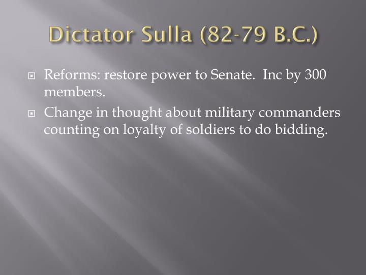 Dictator Sulla (82-79 B.C.)