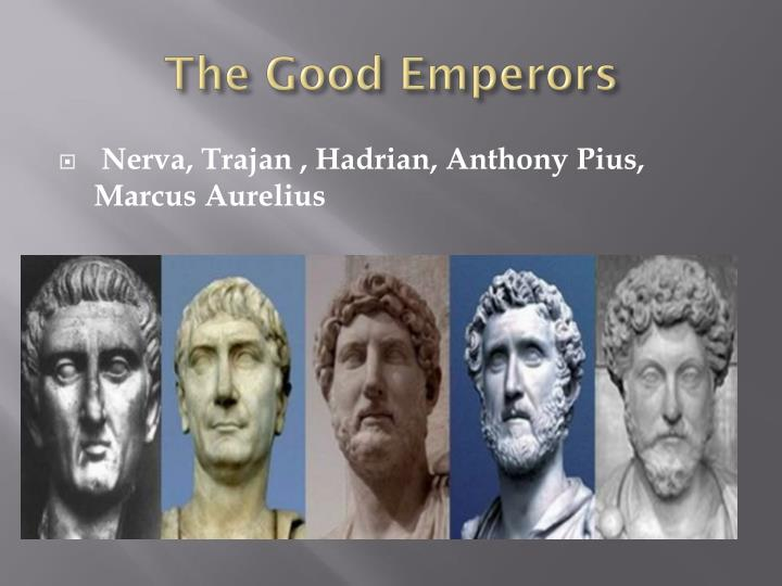 The Good Emperors
