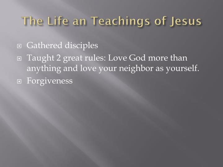 The Life an Teachings of Jesus